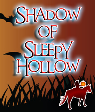 Shadow of Sleepy Hollow